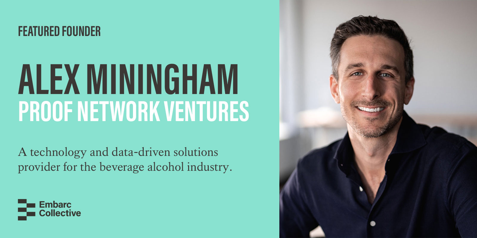 ff6730a2700d39 Featured Founder  Alex Miningham of Proof Network Ventures