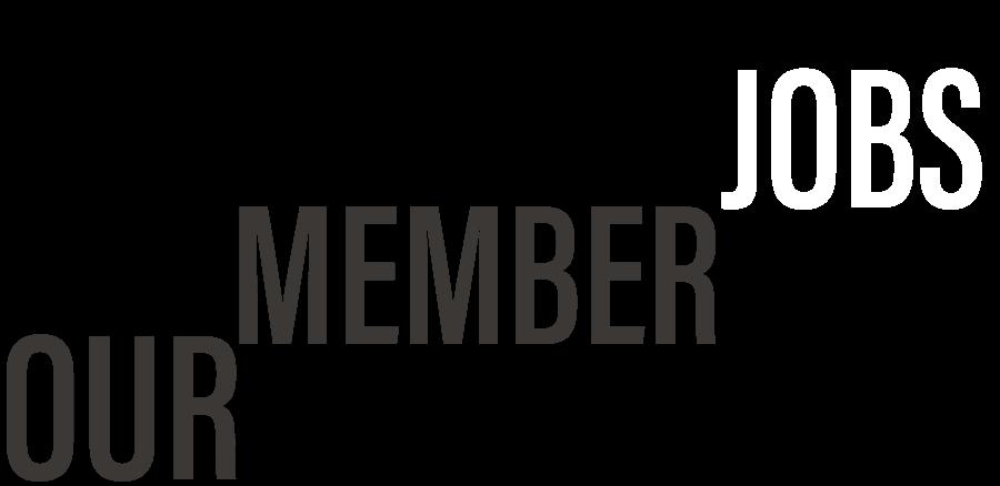 Our Members Jobs