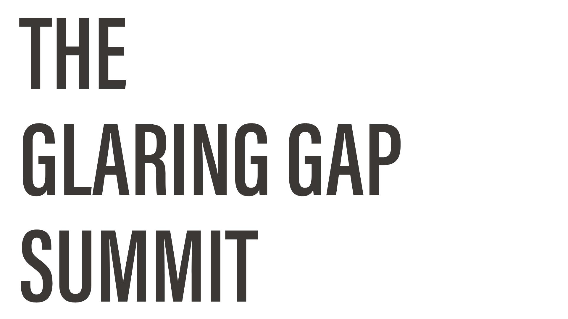 Glaring Gap Summit