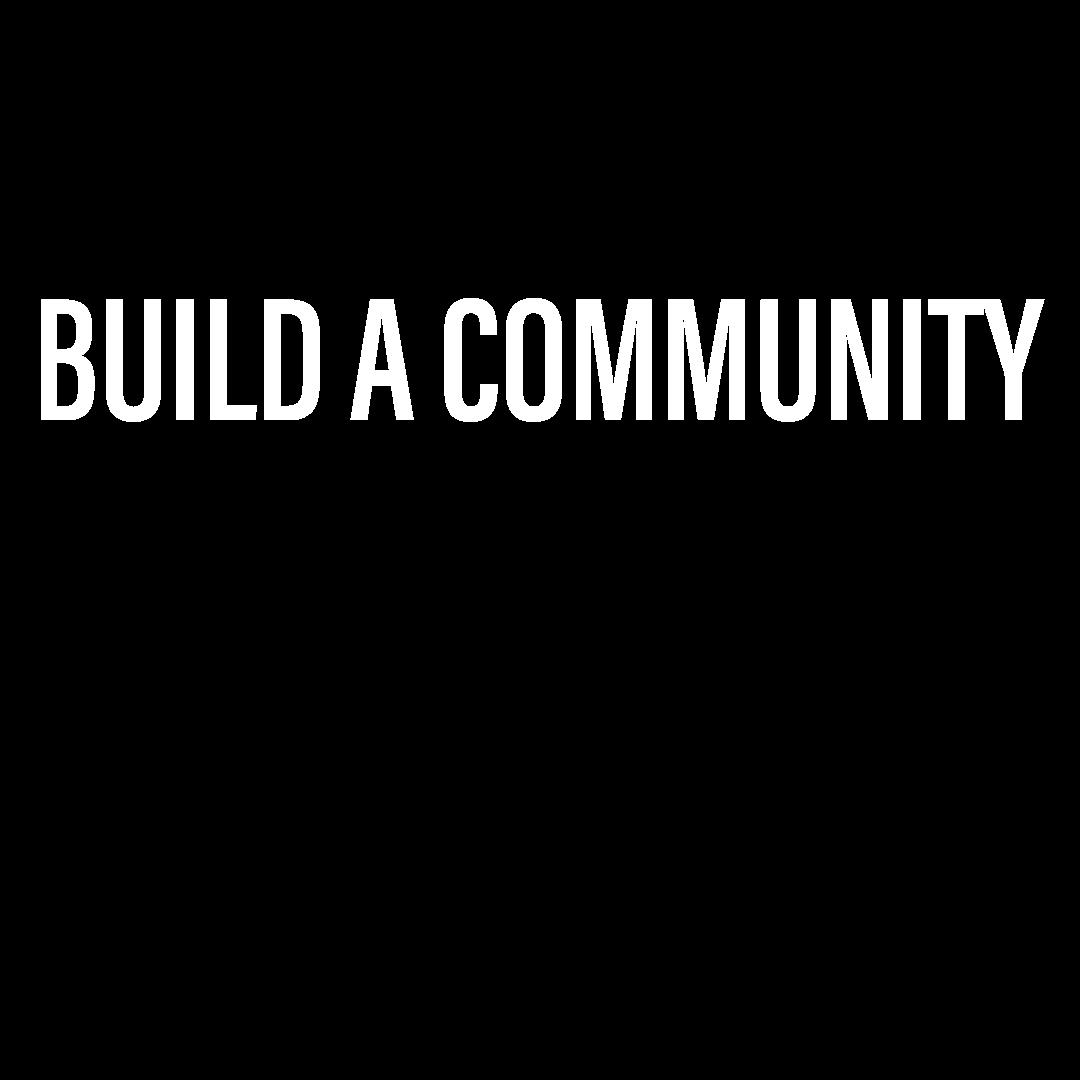 Build a Company, Build a Community